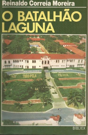 O Batalhão Laguna