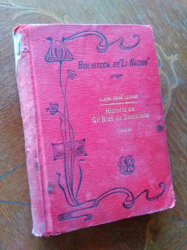 Alain-rené Lesage - Historia De Gil Blas De Santillana, Iii
