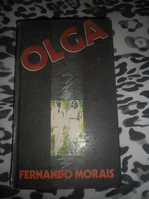 Olga - Fernando Morais