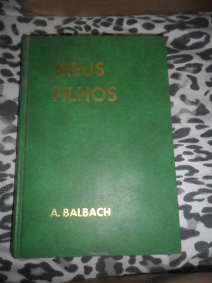 Meus Filhos - A. Balbach