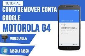 Desbloqueio De Conta Google, Moto G4 Motog5 Moto Z 7.0 E 7.1