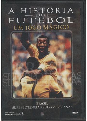 1 Dvd A História Do Futebol - Um Jogo Mágico - Brasil -