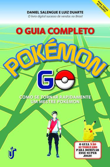 Livro Guia Completo Pokémon Go, O Livro Novo