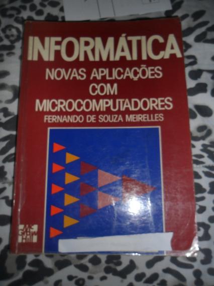 Informática Novas Aplicações Microcomputadores F. Meirelles