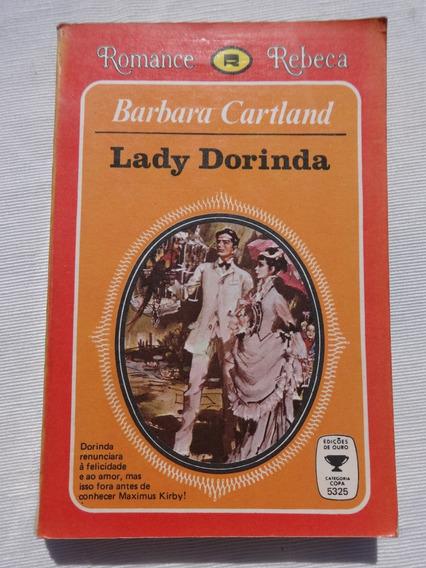Romance Rebeca - Lady Dorinda - Barbara Cartland - 1977