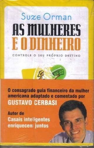 Livro - As Mulheres E O Dinheiro