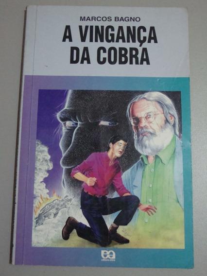 Livro A Vingança Da Cobra - Coleção Vagalume