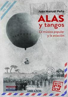 Imagen 1 de 1 de Alas Y Tango (libro Con Cd)