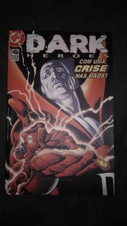 Hq - Dc - Dark Heroes - Com Uma Crise Nas Mãos