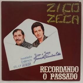 Zico E Zeca - Recordando O Passado
