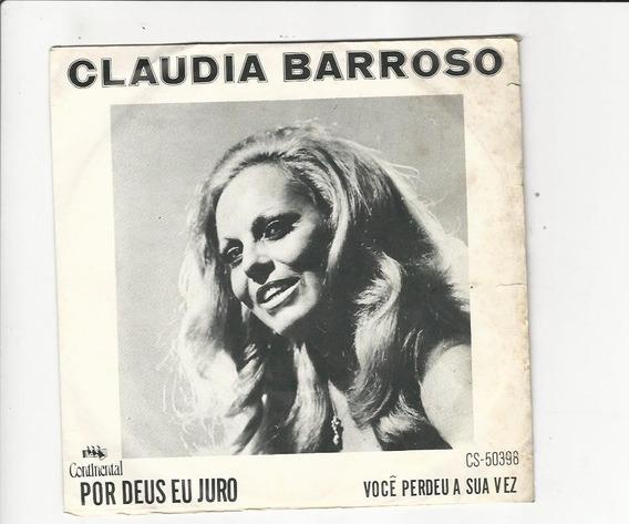 Claudia Barroso 1972 Por Deus Eu Juro - Compacto Ep C5