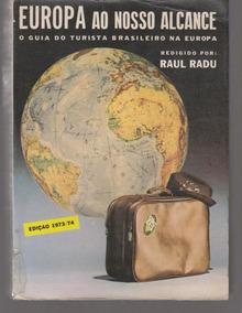 Europa Ao Nosso Alcance - Raul Radu (raro)
