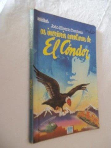 As Incriveis Aventuras De El Cóndor - Infanto-juvenil