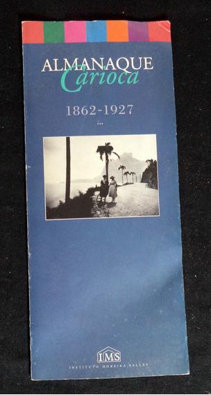 Almanaque Carioca Rio De Janeiro 1999 I Moreira Salles *