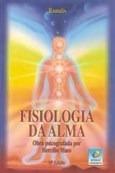 Fisiologia Da Alma - Edição Econômica - Hercílio Maes, Ramat