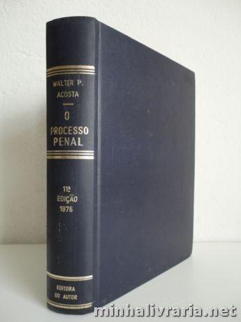 Livro O Processo Penal Walter P A Costa