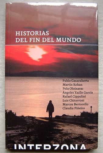 Historias Del Fin Del Mundo, Varios Autores.
