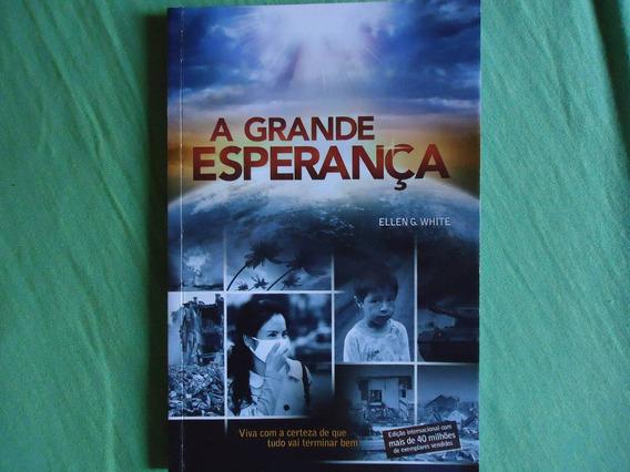 Livro: A Grande Esperança * Frete Grátis*