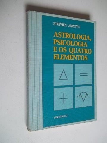 * Astrologia,psicologia E Os Quatro Elementos - Livro