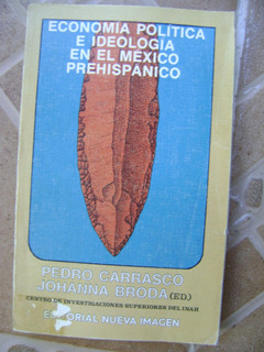 F6 Economia Ideologia Mexico Prehispanico- Carrasco, Broda