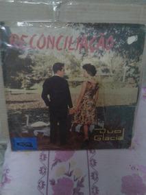Vendo Disco De Vinil - Duo Glacial - Reconciliação