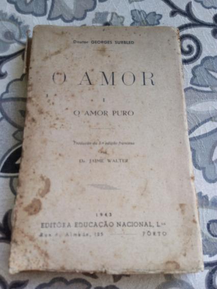 O Amor, I O Amor Puro, Doutor Georges Surbled 1943