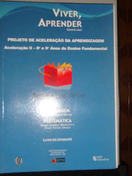 Livro Viver E Aprender Unificado - Linguagem E Matemática
