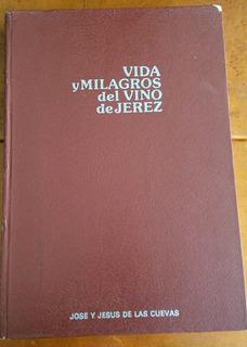 Vida Y Milagros Del Vino De Jerez, 1979, España