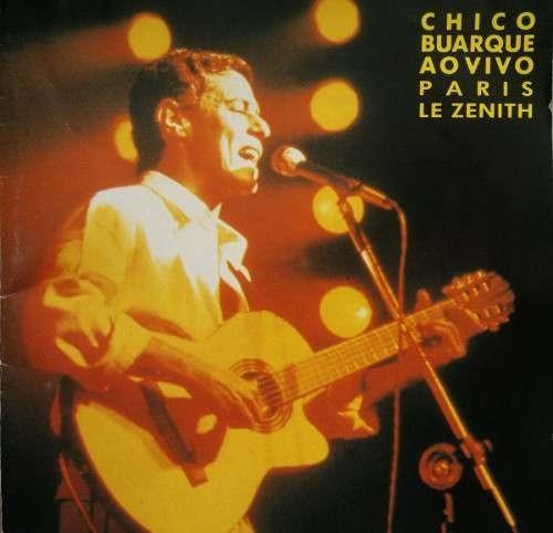 Chico Buarque Ao Vivo Paris -le Zenith.