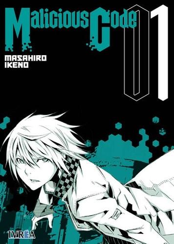 Manga Malicious Code Tomo 01 - Ivrea