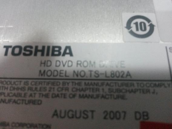 Hd Dvd Rom Ide Toshiba Ts-l802a Funcionando 100%.