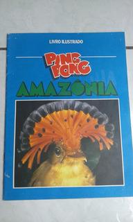 Álbum Ping Pong Amazônia Com 59 Figurinhas Bom Estado