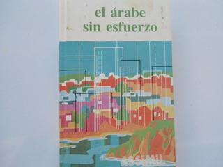 == * Método De Árabe Sin Esfuerzo Assimil. Nuevo.