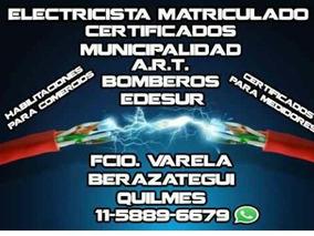 Electricista Matriculado Zona Sur Varela Quilmes Berazategui