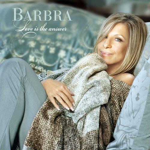 Barbra Streisand Love Is The Answer - Los Chiquibum