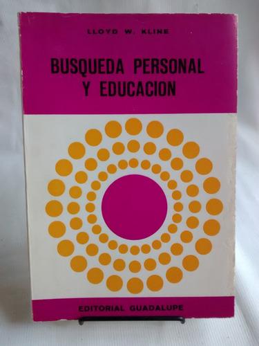 Imagen 1 de 4 de Busqueda Personal Y Educacion Lloyd W Kline Guadalupe 1973