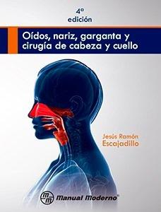 Oidos,nariz,garganta,cirugia De Cabeza,cuello. 9786074484144