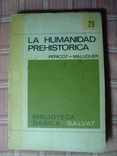 La Humanidad Prehistórica Pericot Maluquer (48)