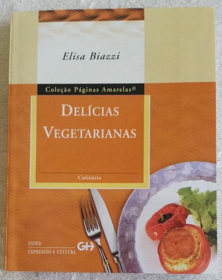 Livro Receitas - Delícias Vegetarianas - Elisa Biazzi