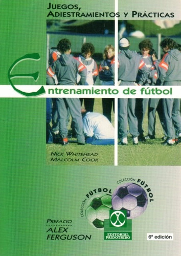 Entrenamiento De Futbol. Juegos, Adiestramientos Y Practicas