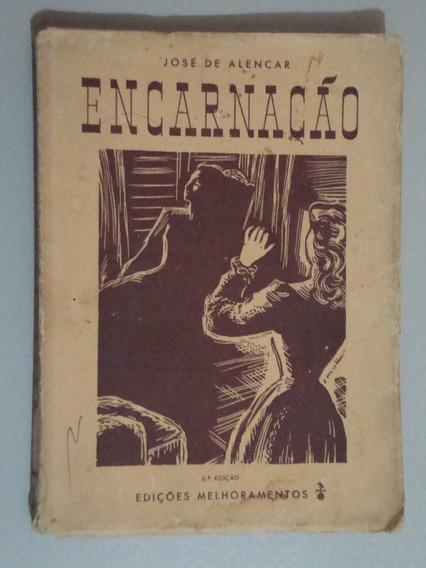 Livro Encarnação - José De Alencar