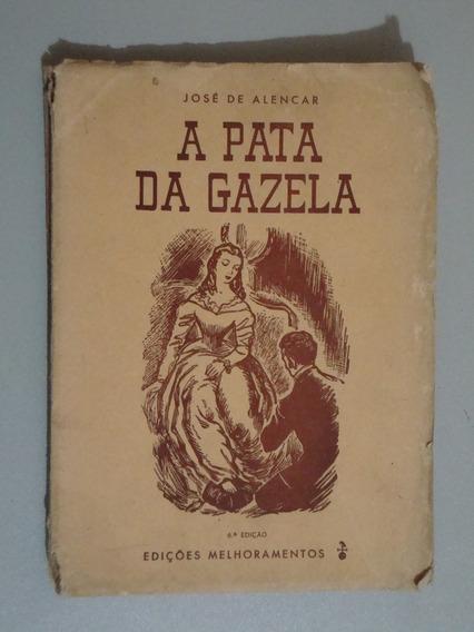 Livro A Pata Da Gazela - José De Alencar