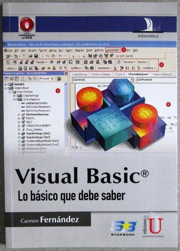 Imagen 1 de 5 de Visual Basic Lo Básico Que Debe Saber - Fernández - Edic U
