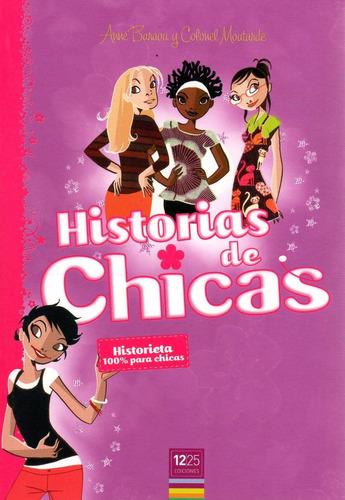 Imagen 1 de 1 de Libro: Historias De Chicas (historieta 100% Para Chicas)