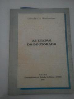 As Etapas Do Doutorado Edivaldo M. Boaventura