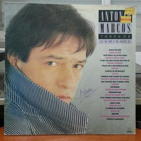 Antonio Marcos - Todos Os Caminhos - 1988 (lp)
