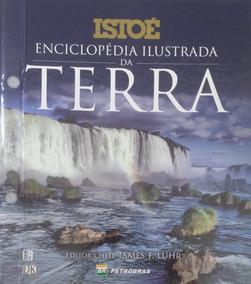 Enciclopédia Ilustrada Da Terra - Completo, 18 Fascículos