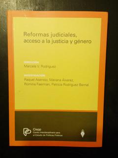 Reformas Judiciales Acceso A La Justicia Y Genero