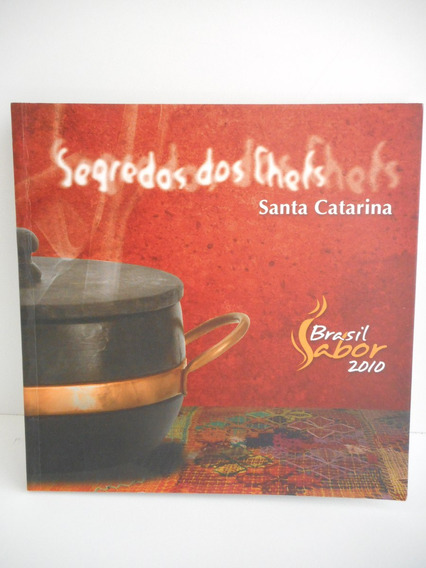 Livro Segredos Dos Chefs Santa Catarina