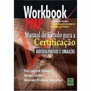 Workbook P M P: Manual De Estudo Para A Certificação